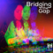 Bridging the Gap ~ September 16th, 2021: Groove to House