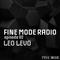 Fine Mode Radio 02 : Leo Levo
