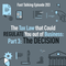 203: The Tax Law that Could REGULATE You out of Business: PART 3, The Decision