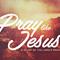 Pray Like Jesus - Deliver Us
