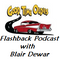 Good Time Oldies Flashback Radio Podcast with Blair Dewar ~ Saturday, January 13th, 2018