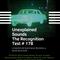 Unexplained Sounds - The Recognition Test # 178