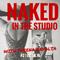 NAKED IN THE STUDIO with Sheena Revolta #2 (02.08.15)