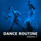 Dance Routine Vol. 7