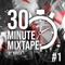 Yorick - 30 Minute Mixtape #1