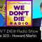 323  Howard Martin - HeartMath - The Power of Your Heart to Transform Your Life