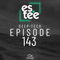 """""""es.tee sessions"""" (Deep.Tech) Episode 143"""