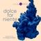 DOLCE FAR NIENTE #058 @ LOUNGE FM CHILLOUT  (SPECIAL GUEST SET by RAFA DE SIRIA)
