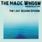 The Magic Window 85 (The Lost Session)