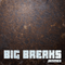 Big Breaks Mix