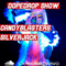 CandyBlasters & SilverJack - DopeDrop Show
