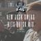 DJ DNA Presents: NEW JACK CITY SWING QUICK MIX