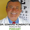 Why a dental exam is important if you have eye problems! - Dr. Kondrot's Healing the Eye Podcast