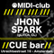 Jhon Spark @ MIDI-club Spring Edition - CUE bar 18-05-2012 (30 min cut)