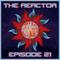 The Reactor Ep. 21