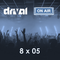 Drival On Air 8x05