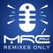 Remixes Only - mrc.fm Session 3