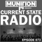 Current State Radio 073 with DJ Munition