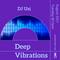 Deep Vibration EP 39 for Abusia Radio
