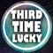 THIRD TIME LUCKY - 05/06/2018