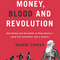 Money Blood and Revolution by George Cooper - an interview by Tim Haigh from BooksPodcast.co.uk