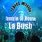 La Bush - Temple of House !  'trance-mission