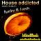 House addicted Vol. 87 (19.09.21)