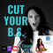 """Episode #191: """"Cut Your B.S."""""""