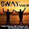 Sway Vol.3 ~Mild House, 90's House, etc.~