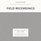 Field Recording mix by ESHU