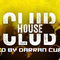 Club House mixed by Darran Curry 26.4.19