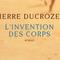 La Matinale // L'invention Des Corps / Pierre Ducrozet