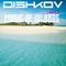 Dishkov pres. Magic of Islands 30.05.2018(Totkov guestmix)