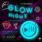 Set de Glow Nigth