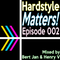 Hardstyle Matters 002