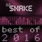 DJ $nake best of 2016