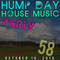 Hump Day House Music Party 10-10-2018 Episode 58