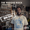 THE REGGAE ROCK on Mi-Soul Radio 7/2/18 NEW TIME!  11pm-1am gmt