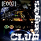 Club Bangers - Dance Radio Remixed 2013 [E002]