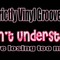 The Strictly Vinyl Groove Show - I can't understand