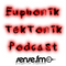 Euphonik:TekTonik Podcast Episode 021
