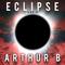 Eclipse Radio with arthurB - #003