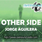 Jorge Aguilera - Other Side 020 - OverSoundRadio