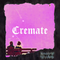 The Cremate show w/ Le Volume Courbe - 6th May 2021