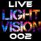 Light Vision Live 002
