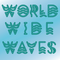 World Wide Waves 2021-09-12 Have a Day Celebrate