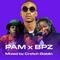PAM x BPZ by Crotch Goblin (PAM Sound System)