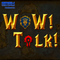 #102: Talking in Guild Chat, Warcraft III, and Transmog.