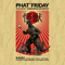Phat Friday w. Kaiju Promo Mix