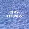 In My Feelings Vol. 2 (R&B/Hip-Hop Mix)